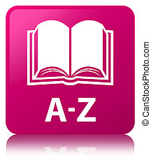 A-Z (book icon) pink square button
