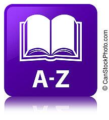 A-Z (book icon) purple square button