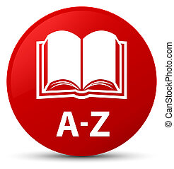 A-Z (book icon) red round button
