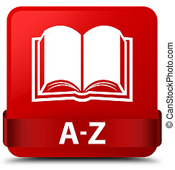A-Z (book icon) red square button red ribbon in middle