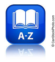 A-Z (book icon) special blue square button