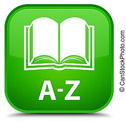 A-Z (book icon) special green square button