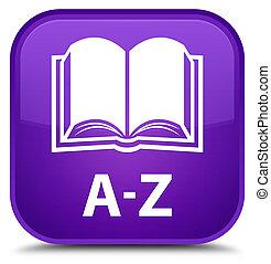 A-Z (book icon) special purple square button