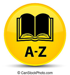 A-Z (book icon) special yellow round button
