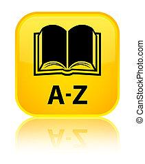 A-Z (book icon) special yellow square button