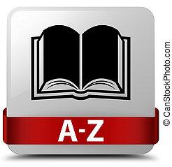 A-Z (book icon) white square button red ribbon in middle