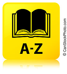 A-Z (book icon) yellow square button