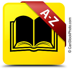 A-Z (book icon) yellow square button red ribbon in corner