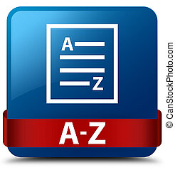 A-Z (list page icon) blue square button red ribbon in middle