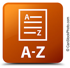 A-Z (list page icon) brown square button