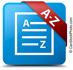 A-Z (list page icon) cyan blue square button red ribbon in corner