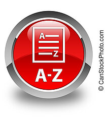 A-Z (list page icon) glossy red round button