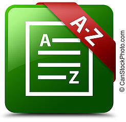 A-Z (list page icon) green square button red ribbon in corner