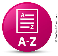 A-Z (list page icon) pink round button