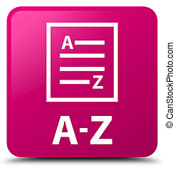 A-Z (list page icon) pink square button