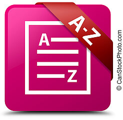 A-Z (list page icon) pink square button red ribbon in corner