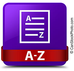 A-Z (list page icon) purple square button red ribbon in middle