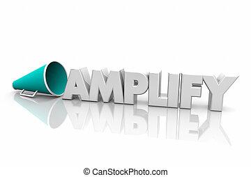 aanvullen, verhogen, volume, luider, megafoon, bullhorn, woord, 3d, render, illustratie