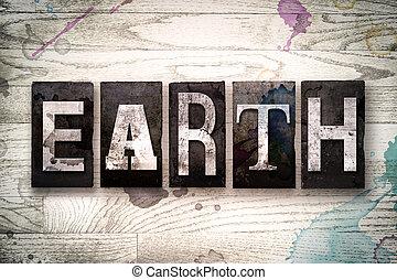 aarde, concept, metaal, letterpress, type