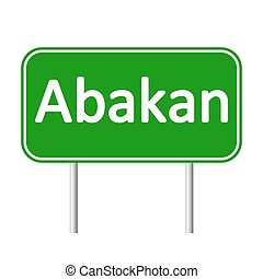 Abakan road sign. - Abakan road sign isolated on white ...