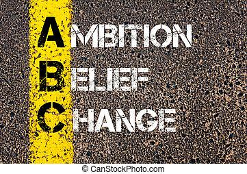abc, 信念, ビジネス, 頭字語, 野心, 変化しなさい