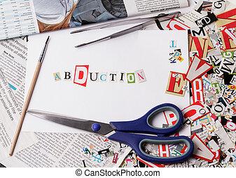 abduktion, inschrift, gemacht, mit, ausschneiden, briefe