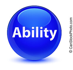 Ability glassy blue round button