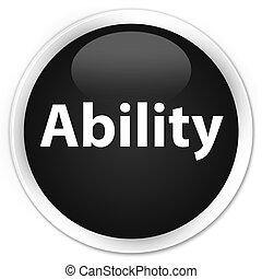 Ability premium black round button