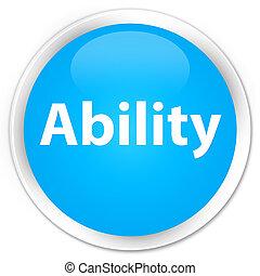 Ability premium cyan blue round button