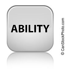 Ability special white square button