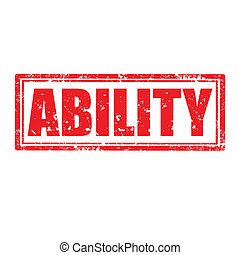 Ability-stamp - Grunge rubber stamp with word Ability, ...
