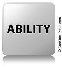 Ability white square button