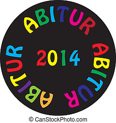 ABITUR 2014 colorful ON BLACK BACGROUND