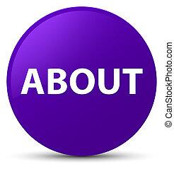 About purple round button