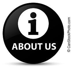 About us black round button