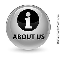 About us glassy white round button