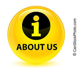 About us glassy yellow round button