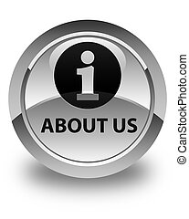 About us glossy white round button