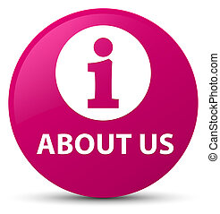 About us pink round button