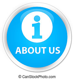 About us premium cyan blue round button - About us isolated...