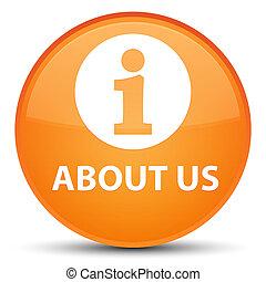 About us special orange round button