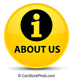 About us special yellow round button