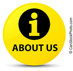 About us yellow round button
