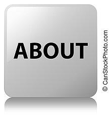 About white square button