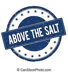 ABOVE THE SALT stamp sign