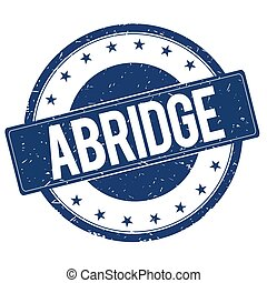 ABRIDGE stamp sign
