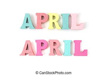 abril, alfabeto, cartas, aislado, blanco, colorido, plano de...