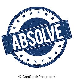 ABSOLVE stamp sign