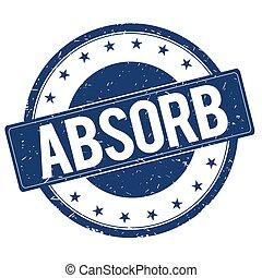 ABSORB stamp sign