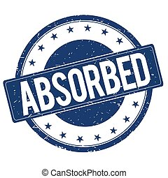 ABSORBED stamp sign